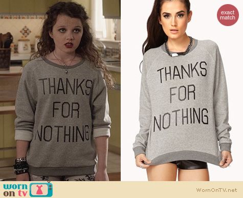 The Carrie Diaries Fashion: Forever 21 Thanks For Nothing Sweatshirt worn by Dorrit Bradshaw